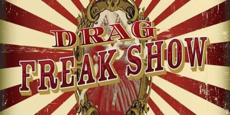 Drag Freakshow