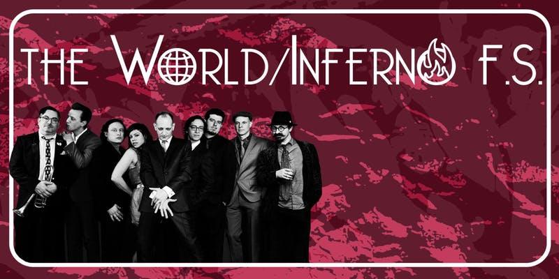 World / Inferno Friendship Society