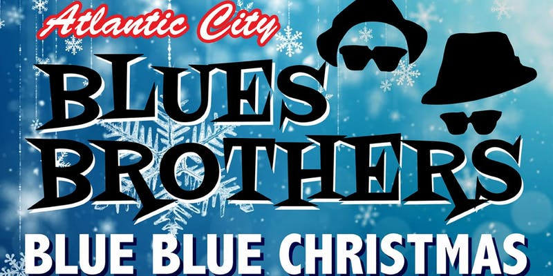 Atlantic City Blues Brothers Christmas