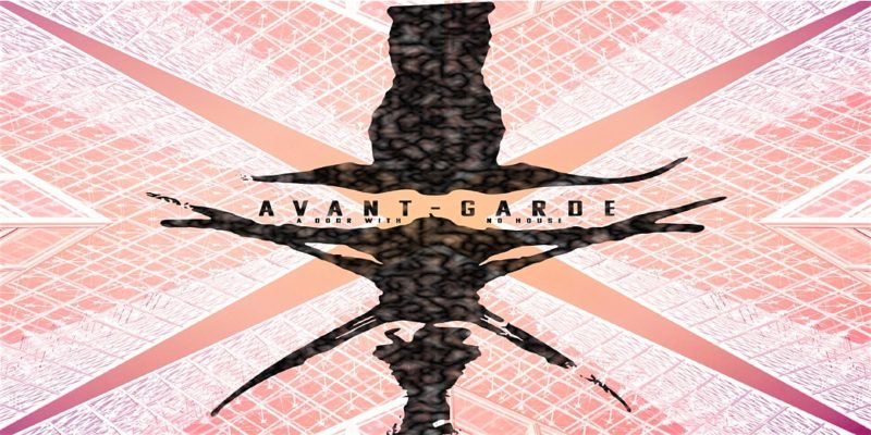 """A Door With No House – """"Avant-Garde"""" Record Release Show"""